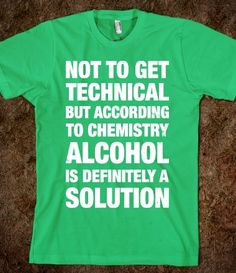 Alcohol Is A Solution - Totally Awesome Text Tees - Skreened T-shirts, Organic Shirts, Hoodies, Kids Tees, Baby One-Pieces and Tote Bags Custom T-Shirts, Organic Shirts, Hoodies, Novelty Gifts, Kids Apparel, Baby One-Pieces | Skreened - Ethical Custom Apparel