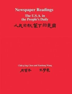 Newspaper Readings: The U.S.A. in the People's Daily