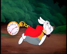 You dont want to be late like the White Rabbit, do you?
