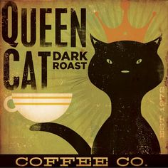 Queen Cat Dark Roast Coffee original illustration canvas graphic artwork 12 x 12 by gemini studio. $80.00, via Etsy.