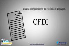 ¿Ya conoces el nuevo complemento de recepción de pagos para CFDI? Entérate aquí ¿que es y cuando se usara?  #cfdi #complementoderecepcióndepagos #facturaelectrónica #contabilidad #microsip #castillocontadores