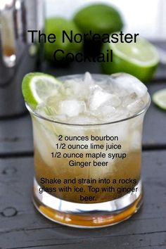 Winter Recipe: The Nor'easter Cocktail The Nor'easter Cocktail Recipe - Uses bourbon, lime juice, maple syrup, and ginger beer. Easter Cocktails, Cocktail Drinks, Cocktail Recipes, Bourbon Drinks, Liquor Drinks, Whiskey Cocktails, Craft Cocktails, Summer Drinks, Fun Drinks