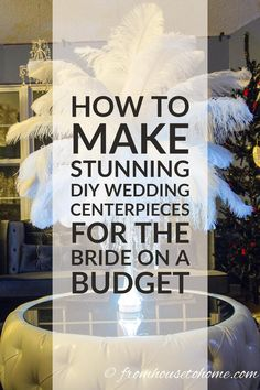 This DIY ostrich feather centerpiece tutorial is the BEST!! The step by step instructions are so easy to follow and it will totally save me a lot of money for my wedding. Definitely pinning for later!!
