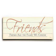 Family We Choose by Artist Alain Pelletier Wood Sign