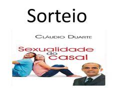 Sorteio - Livro Sexualidade do Casal, pastor Claudio Duarte