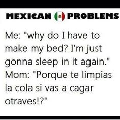 Jaja chiste chistoso not mexixan but my Peruvian and Chile parents say this sometimes Mexican Funny Memes, Mexican Humor, Stupid Funny Memes, Funny Relatable Memes, Hilarious, Mexican Problems Funny, Funny Stuff, Mexican Stuff, Funny Facts