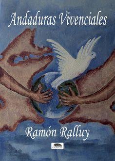 Andaduras vivenciales – Ramón Ralluy
