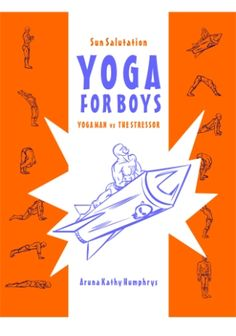 Yoga for Boys – Printable Tools & Training -   For Boys Who Want Action Heroes more than Dolls