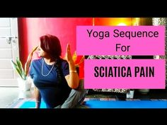 25 Minutes Yoga Sequence For Sciatica| Back Pain Series - YouTube Yoga For Sciatica, Sciatica Pain, How To Start Yoga, Learn Yoga, Yoga Movement, Yoga Courses, International Yoga Day, Yoga For Back Pain, Better Posture