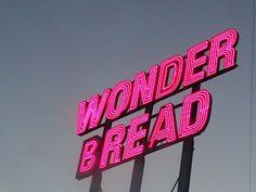 Wonder Bread - love it!
