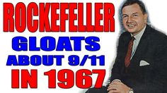 Rockefeller GLOATS About 9/11 in 1967! Is it a little bit strange that almost EVERY document related to Elite families, illuminati or NWO etc.are took off or the voice of videos have been destroyed or mutilated and spoiled? You have to start save them on your computer before they do so!! There is a plan for the world - a New World Order. They don't want that people know the TRUTH!!! This is not democracy at all! WAKE UP!
