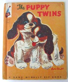 THE PUPPY TWINS (Rand McNally Elf) - 1959 by Helen Wing, Illustrator: Ruth Bendel