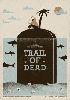 And You Will Know Us By the Trail of Dead gig poster by Talkseek