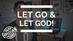 How to Let Go and Let God | How to Hold onto God