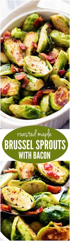 The sweet maple glaze and bacon complement these roasted brussel sprouts…