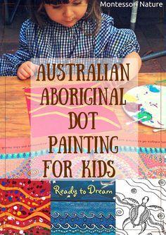 Montessori Nature: AUSTRALIAN ABORIGINAL DOT PAINTING FOR KIDS AND ART RESOURCES Aboriginal Art For Kids, Aboriginal Education, Aboriginal Dot Painting, Aboriginal Culture, Aboriginal Art Australian, Art Education, Indigenous Australian Art, Australia For Kids, Montessori Art