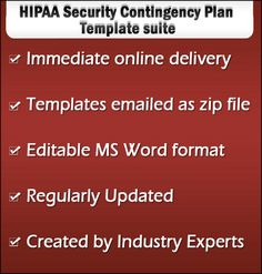 HIPAA Security Risk Assessment - HIPAA security contingency plan template suite has more than 100 templates, samples, guides, model, report on Business Impact Analysis (BIA), Risk Assessment, Recovery Strategies, Testing and Revision program, Data Backup and Data Storage Disaster Recovery Plan, Business continuity plan and Emergency Mode Operation Plan.
