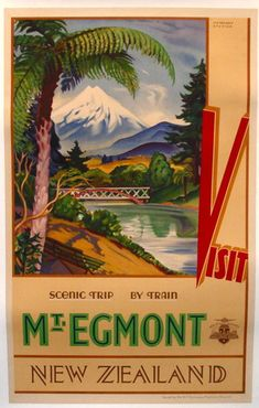 Egmont, New Zealand - Mount Taranaki - New Zealand Railways by John Holmwood : New Zealand Art, New Zealand Travel, National Park Posters, National Parks, Tourism Poster, Kiwiana, Free Canvas, Poster Prints, Art Prints