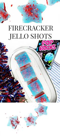 Firecracker Jello Shots! Fourth of July red, white, and blue jello shots made with pop rocks for a fun pop on an old favorite. // www.ElleTalk.com