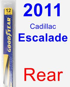 Rear Wiper Blade for 2011 Cadillac Escalade - Rear