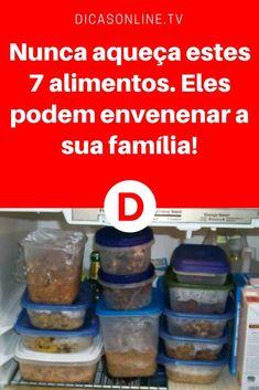 Alimentação saudavel dicas | Nunca aqueça estes 7 alimentos. Eles podem envenenar a sua família!