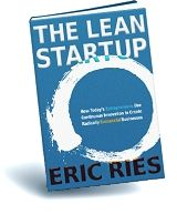 The Lean Startup: How Today's Entrepreneurs Use Continuous Innovation to Create Radically Successful Businesses by Eric Ries (2011)
