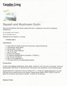 Canadian Living - Squash & Mushroom Gratin ..... delicious! The crusted cheese on top is superb!