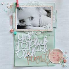 Cut.Paste.Repeat - Raquel Bowman: Click Click Click - A National Scrapbook Day and D-lish Scraps Layout