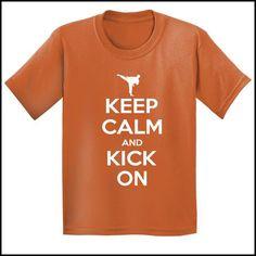 Keep Calm & Kick On!-MARTIAL ARTS T-SHIRT - Classic Design -YBSS-412 - Rhino Junction Apparel - 2