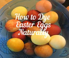 Anyone tried it? http://www.drmomma.org/2011/04/natural-easter-egg-dye.html