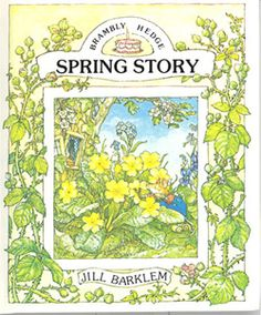 Brambly Hedge Spring Story