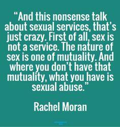 "Rachel Moran ""Sex is not a service... Where you don't"
