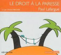 Le droit à la paresse  / Paul Lafargue