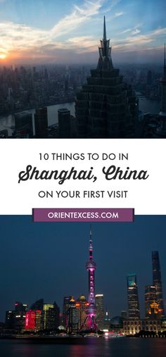 10 things to do when visiting #Shanghai for the first time!