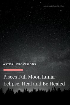 PISCES FULL MOON SOLAR ECLIPSE: HEAL AND BE HEALED | The Pisces Full Moon Lunar Eclipse is exact at 12:06pm Pacific on Friday, the final eclipse of the season bringing recent events to a potentially dramatic culmination. The Moon Guides are now live with strategies and tips for each of the twelve signs: download the guides for your sun and rising signs for a glimpse at how these eclipse energies might be showing up in your life!