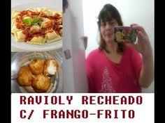 RAVIOLY RECHEADO COM FRANGO-FRITO = CANAL  LUCYANNA  MELL
