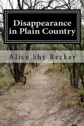 Disappearance in Plain Country: Beatrice Chandler Mystery Series (Volume 1)