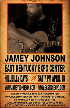 Saturday April 18 at 7 PM  11 time Grammy nominated singer-songwriter Jamey Johnson will perform live during Hillbilly Days at the East Kentucky Expo Center!  Tickets start at $25 and will be on-sale Feb 9th at the Appalachian Wireless Box Office which is located at the East Kentucky Expo Center, www.ticketmaster.com or charge by phone at 1-800-745-3000.
