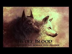 ▶ Celtic Music - Wolf Blood - YouTube  I wanted to make a Celtic song about wolves for a long time because I absolutely adore them and their symbolism in ancient cultures. Composed and arranged 100% by myself on keyboard, as always.