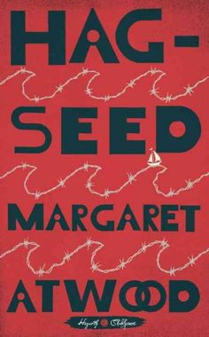Hag-seed : The Tempest retold / Margaret Atwood