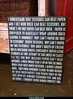 rock.paper.scissors...for the smart ass