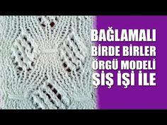 TÜRKÇE VİDEOLU BAĞLAMALI BİRDE BİR ÖRGÜ MODELİ YAPILIŞI   Nazarca.com
