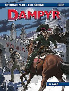 RECENSIONE: DAMPYR SPECIALE #10 – EL LOBO - http://c4comic.it/recensioni/recensione-dampyr-speciale-10-el-lobo/