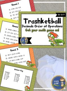 Decimals Order of Operations Trashketball involves students solving order of operation problems with decimals and shooting baskets at the end of each round. There are 4 rounds in this game with 10 questions in each round. $ gr 5-7