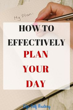How to effectively plan your day