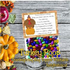 What a hoot! Share a fun laugh with your friends and family on Thanksgiving with this printable Turkey Poop bag topper. With a fun poem. Diy Thanksgiving Crafts, Free Thanksgiving Printables, Thanksgiving Parties, Easter Printables, Christmas Printables, Party Printables, Happy Thanksgiving, Free Printables, Printable Turkey