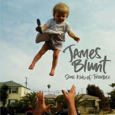 James Blunt - Some Kind of Trouble (CD)