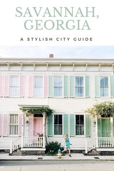 A stylish guide to Savannah, Georgia featuring the best places to stay, eat, shop and more.