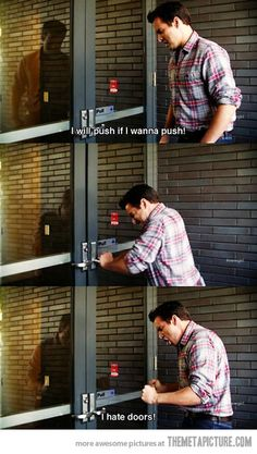 """""""You don't tell me what to do door…"""" I don't know what this is from, but I love it!"""