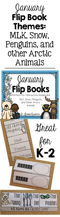 Flip books, arctic animals, perfect for science, reading, and social studies interactive notebooks. Martin Luther King, Jr., Snow, and Penguins, too! #mrsrichardsonsclass